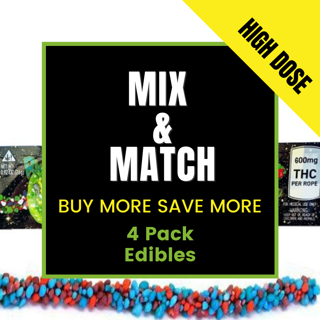 Mix and Match 4 Pack of High Dose Edibles