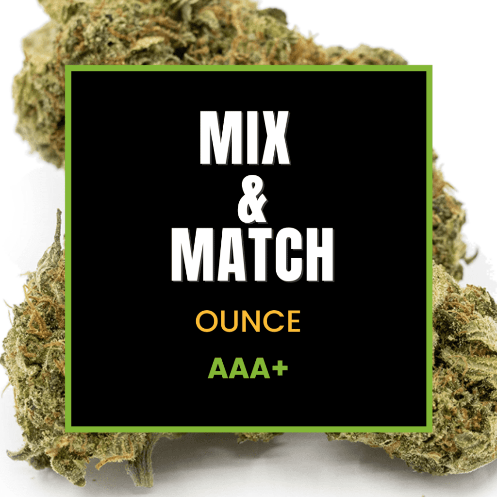 Mix and Match AAA+ Cannabis