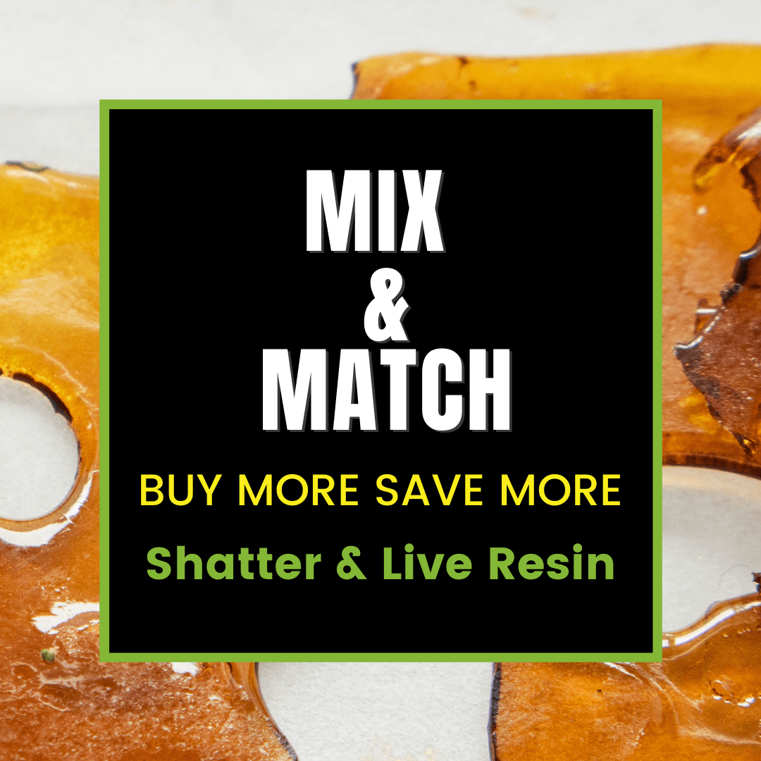 Mix and Match THC Shatter and Live Resin